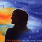 Mara Tremblay - Les Nouvelles Lunes Cover