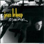 Jean Leloup - Menteurr Cover