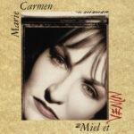 Marie Carmen - Miel et venin cover