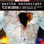 Martha Wainwright - Trauma 4 Cover