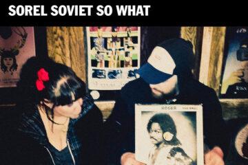 Bernard Adamus - Sorel Soviet So What Cover