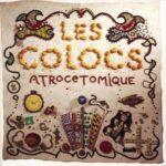 Les Colocs - Atrocetomique Cover