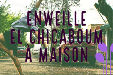 playlist-enweille-el-chicaboum-a-maison-header