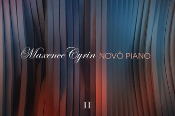 Maxence Cyrin - Novö Piano 2 Cover