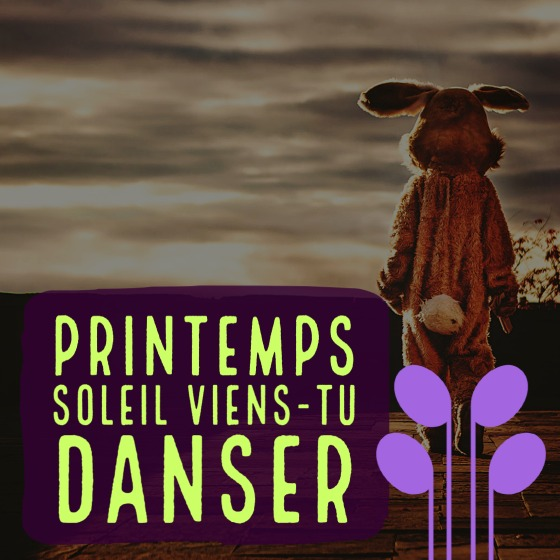 Playlist: Printemps Soleil Viens-tu Danser